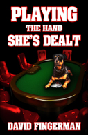 Playing the Hand She's Dealt